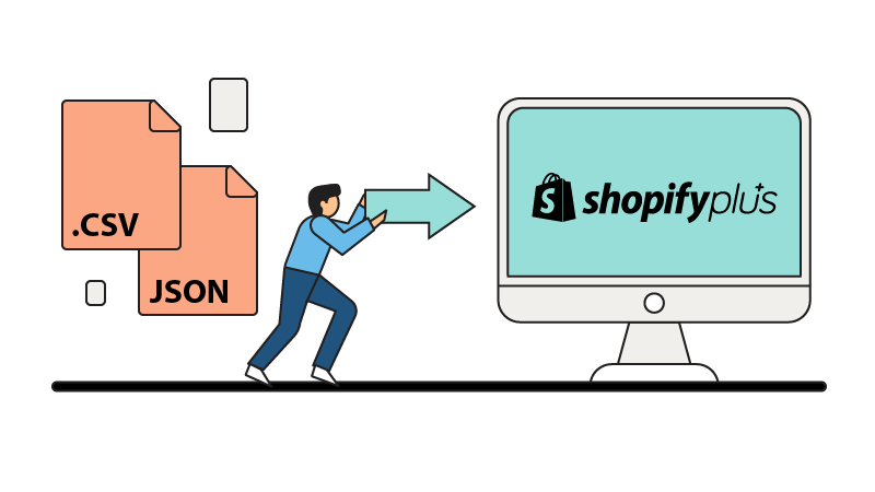 Migrate your .CSV and JSON files to Shopify Plus